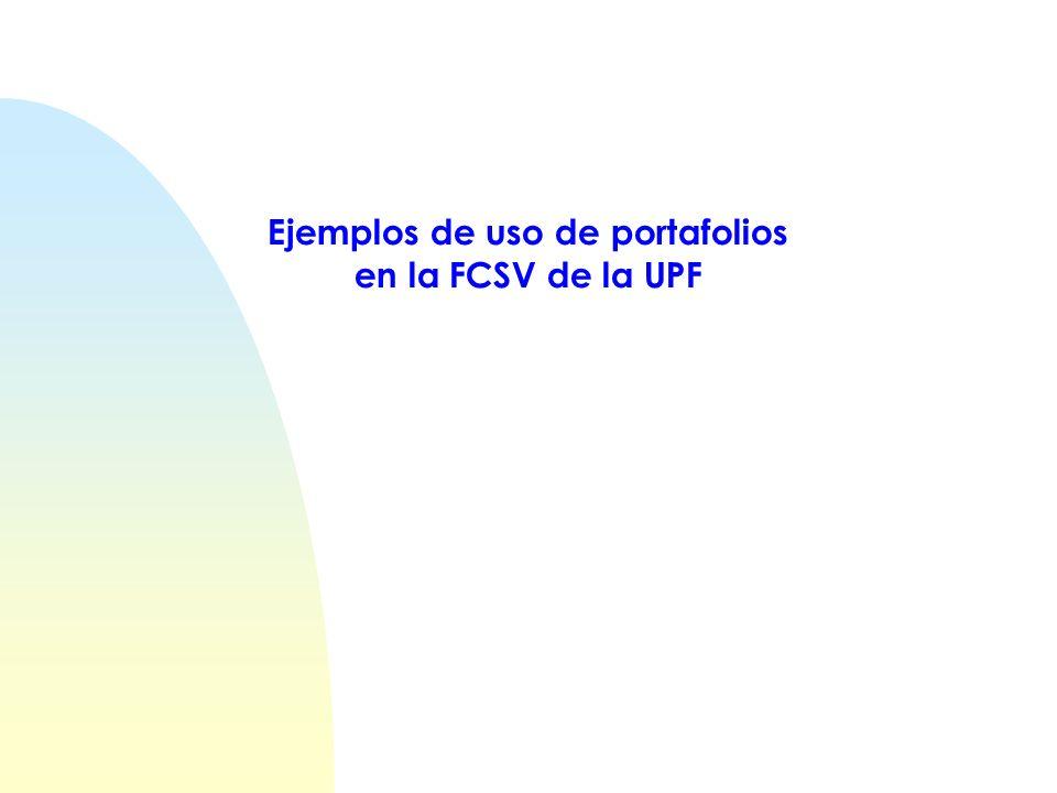 Ejemplos de uso de portafolios en la FCSV de la UPF