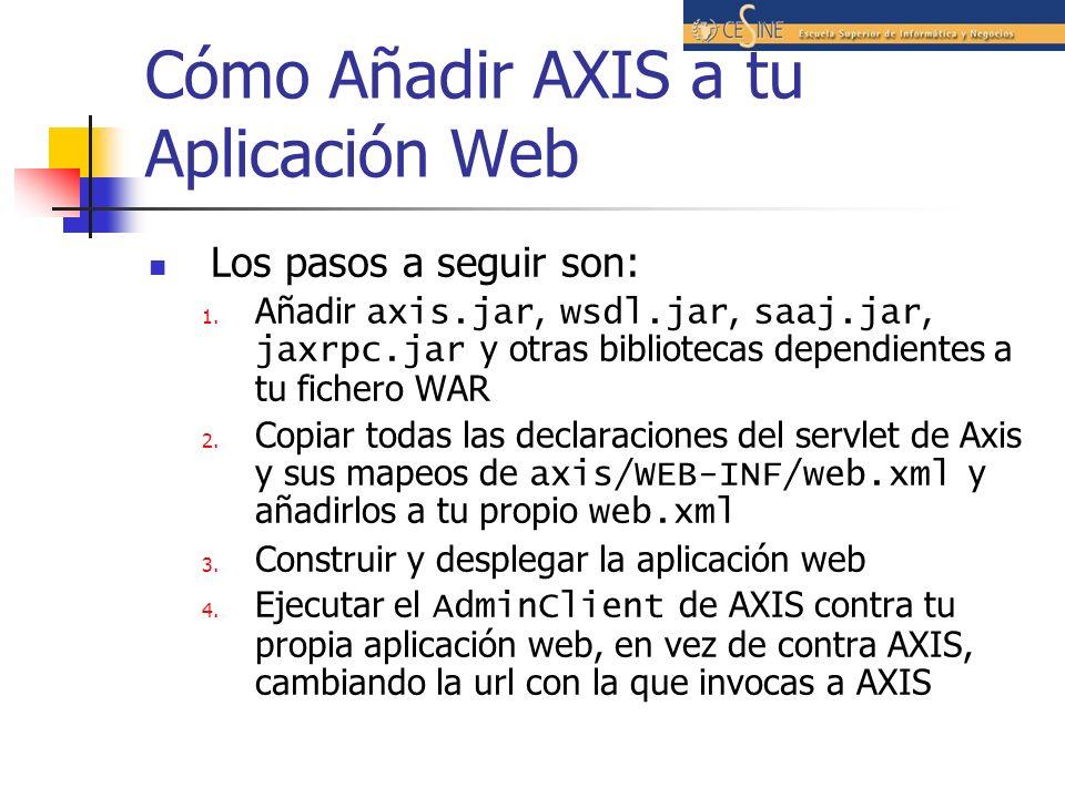 Cómo Añadir AXIS a tu Aplicación Web Los pasos a seguir son: 1.
