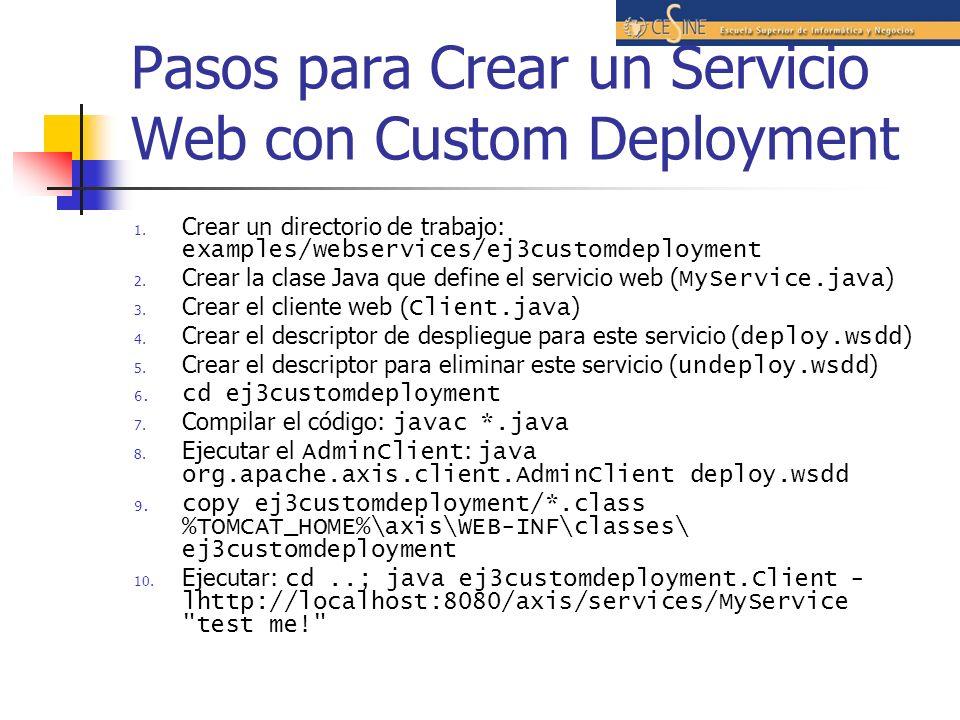 Pasos para Crear un Servicio Web con Custom Deployment 1.