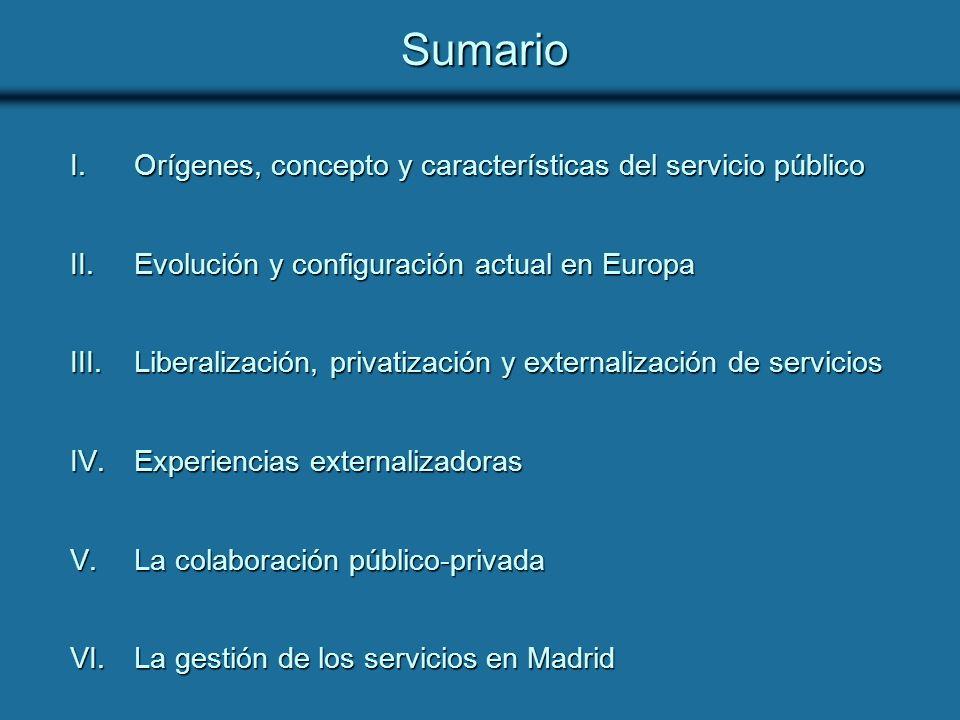 El servicio público Se incorpora al Derecho Público en el siglo XIX Actividad desarrollada por los poderes públicos para atender necesidades de interés general de contenido fundamentalmente económico