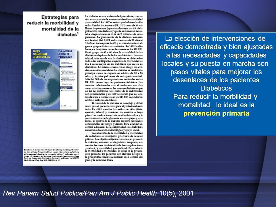 Rev Panam Salud Publica/Pan Am J Public Health 10(5), 2001 La elección de intervenciones de eficacia demostrada y bien ajustadas a las necesidades y c