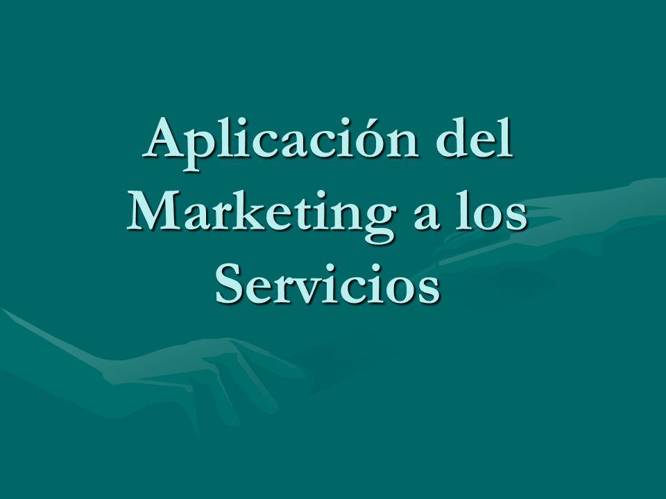 Aplicación del Marketing a los Servicios