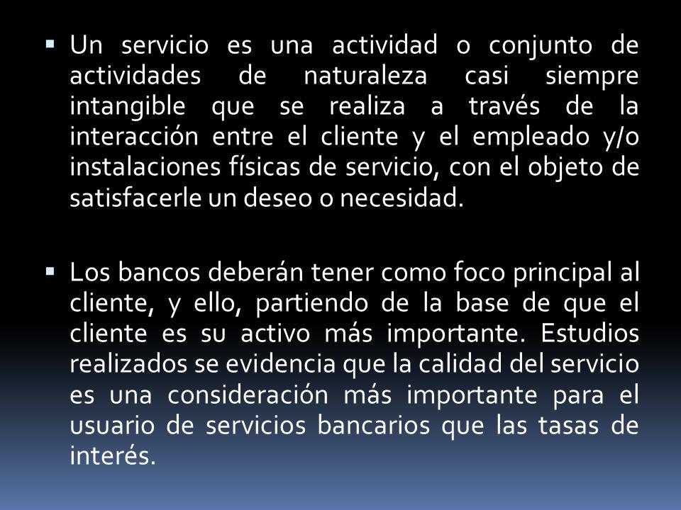 Un servicio es una actividad o conjunto de actividades de naturaleza casi siempre intangible que se realiza a través de la interacción entre el client