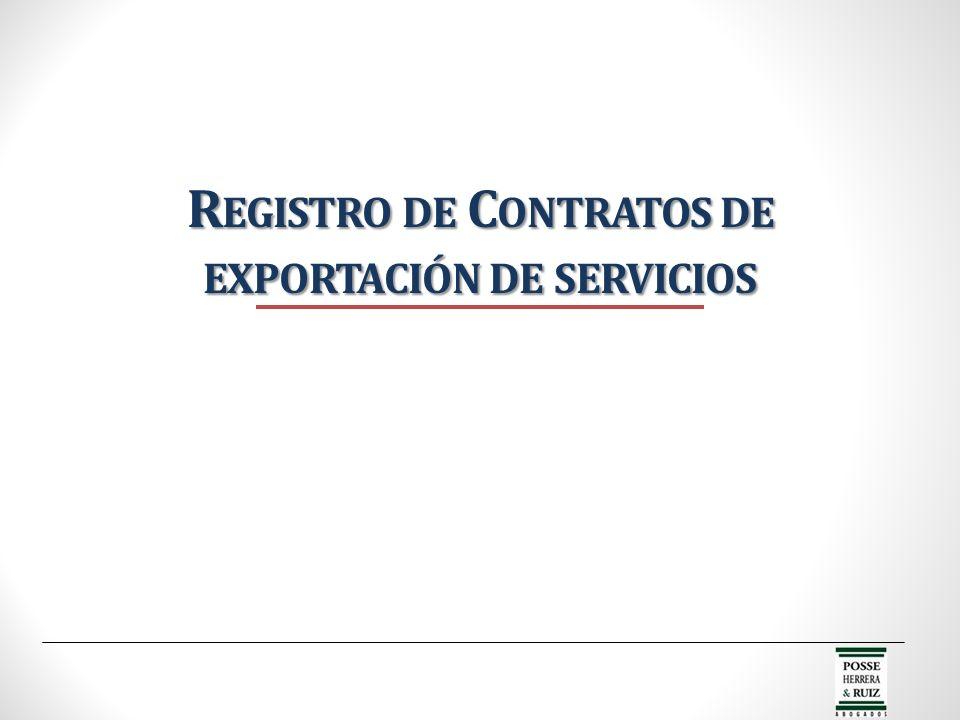 R EGISTRO DE C ONTRATOS DE EXPORTACIÓN DE SERVICIOS