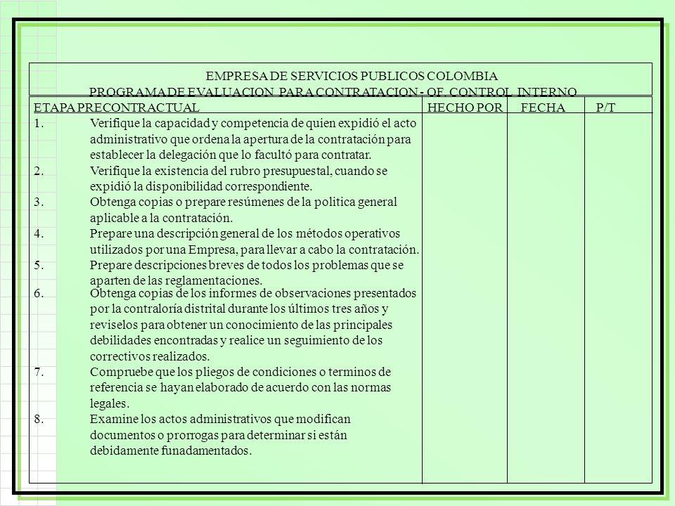 EMPRESA DE SERVICIOS PUBLICOS COLOMBIA PROGRAMA DE EVALUACION PARA CONTRATACION - OF. CONTROL INTERNO ETAPA PRECONTRACTUALHECHO POR FECHAP/T 1.Verifiq