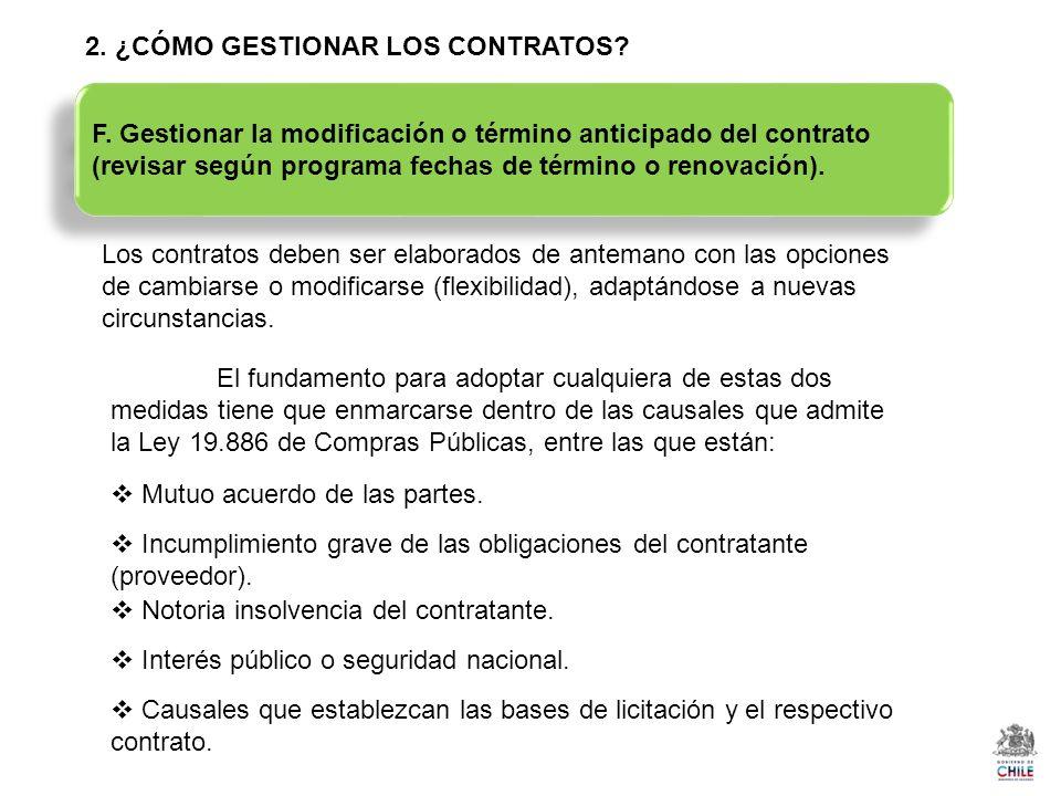 2. ¿CÓMO GESTIONAR LOS CONTRATOS? Los contratos deben ser elaborados de antemano con las opciones de cambiarse o modificarse (flexibilidad), adaptándo