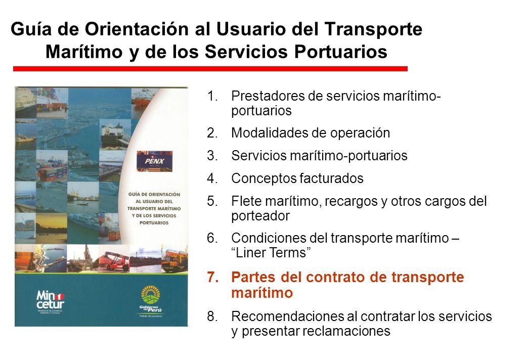 Guía de Orientación al Usuario del Transporte Marítimo y de los Servicios Portuarios 1.Prestadores de servicios marítimo- portuarios 2.Modalidades de