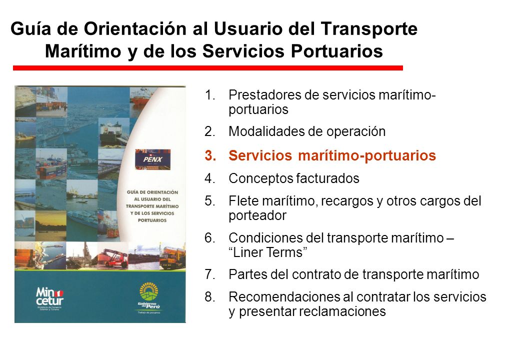 1.Prestadores de servicios marítimo- portuarios 2.Modalidades de operación 3.Servicios marítimo-portuarios 4.Conceptos facturados 5.Flete marítimo, re