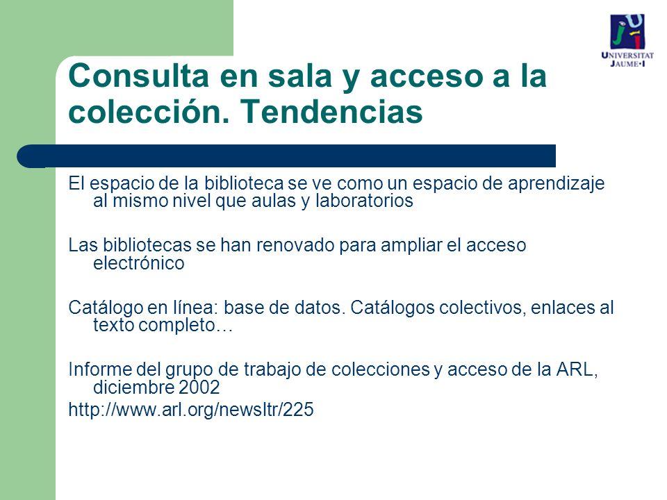 El espacio de la biblioteca se ve como un espacio de aprendizaje al mismo nivel que aulas y laboratorios Las bibliotecas se han renovado para ampliar el acceso electrónico Catálogo en línea: base de datos.