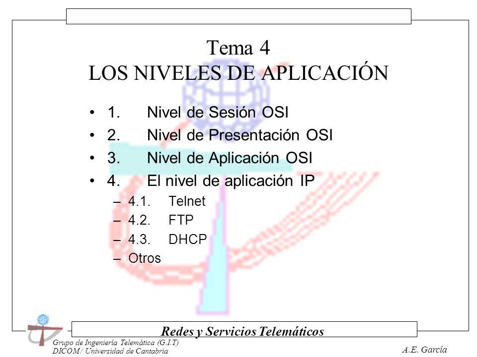 Grupo de Ingeniería Telemática (G.I.T) DICOM / Universidad de Cantabria Redes y Servicios Telemáticos A.E. García Tema 3 ARQUITECTURA TCP/IP 1. Protoc