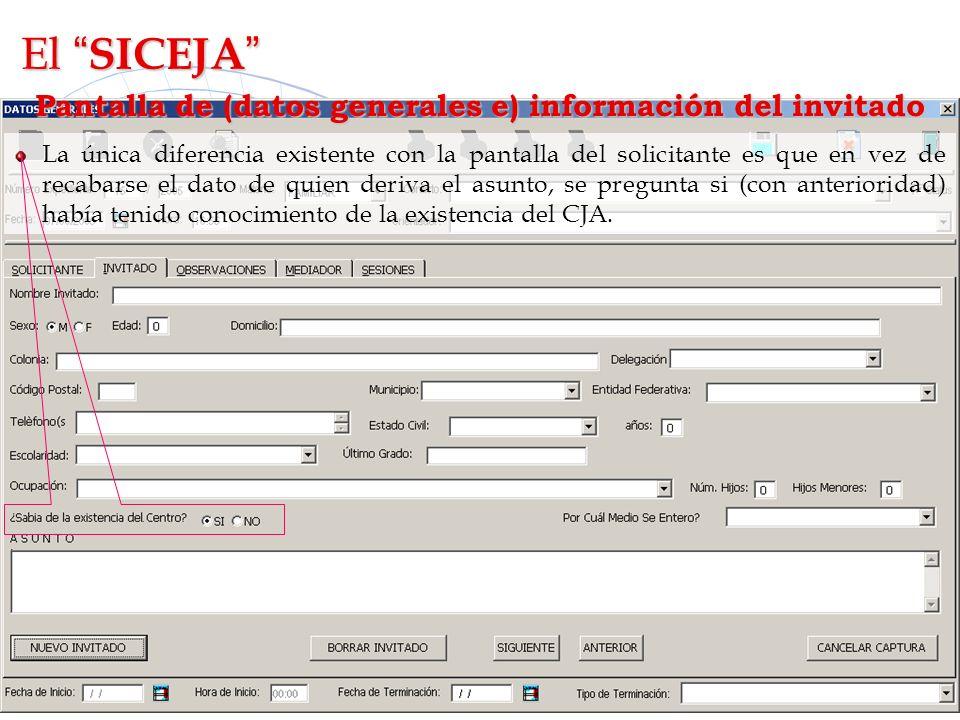 Pantalla de (datos generales e) información del invitado La única diferencia existente con la pantalla del solicitante es que en vez de recabarse el d
