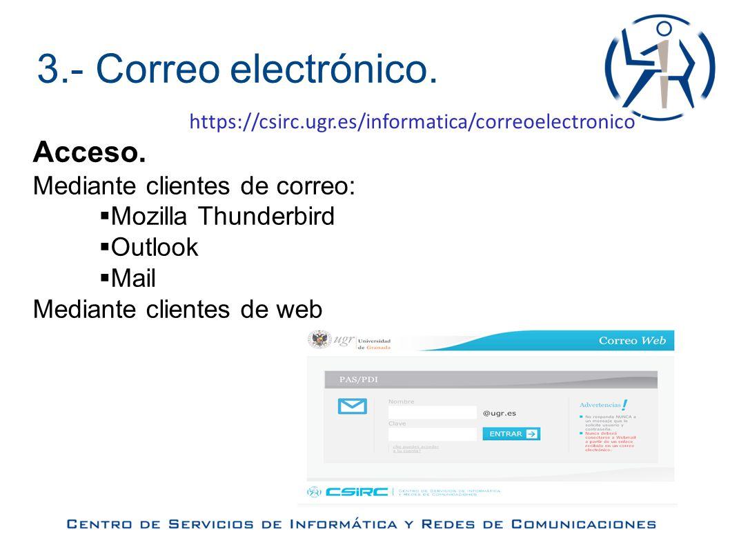 3.- Correo electrónico.Recursos disponibles Servicio de correo.