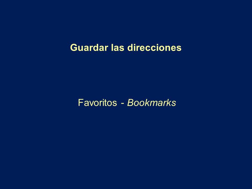 Guardar las direcciones Favoritos - Bookmarks