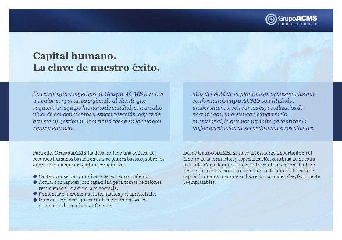 Capital humano. La clave de nuestro éxito.