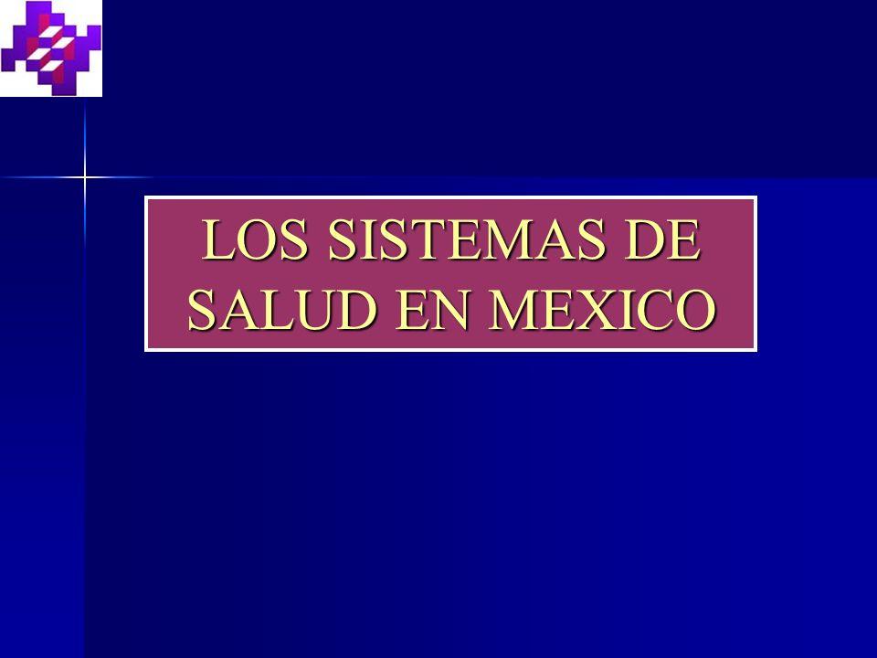 LOS SISTEMAS DE SALUD EN MEXICO