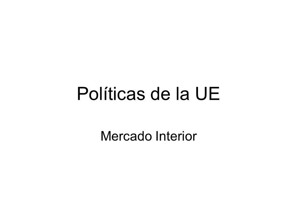 Políticas de la UE Mercado Interior