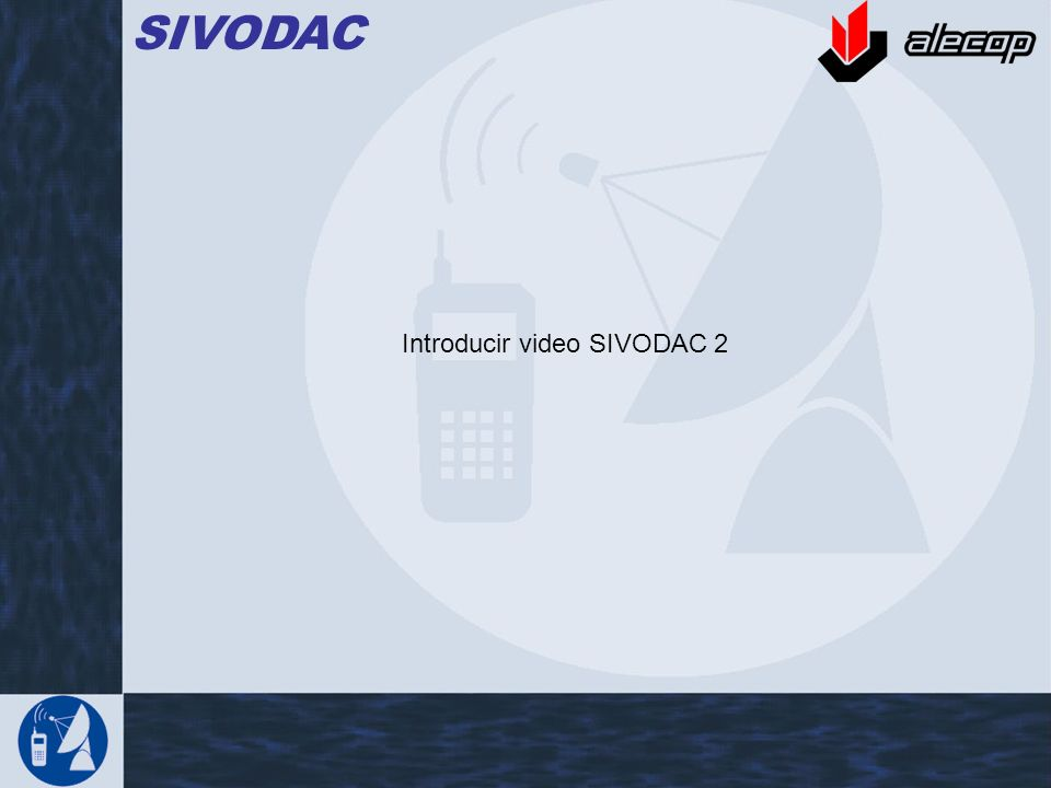 SIVODAC Introducir video SIVODAC 2