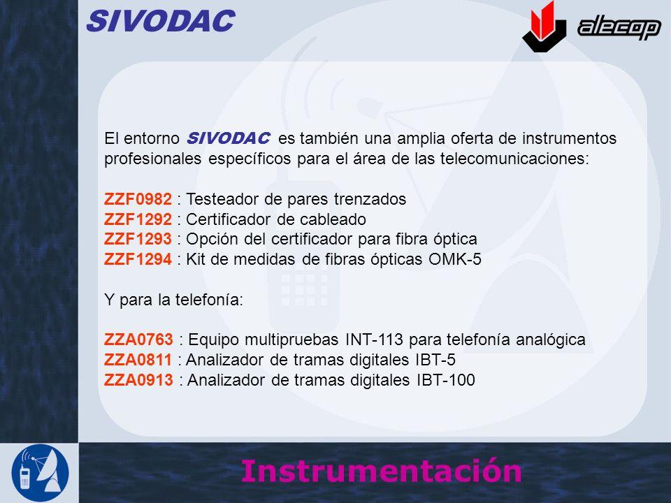 Instrumentación SIVODAC El entorno SIVODAC es también una amplia oferta de instrumentos profesionales específicos para el área de las telecomunicacion