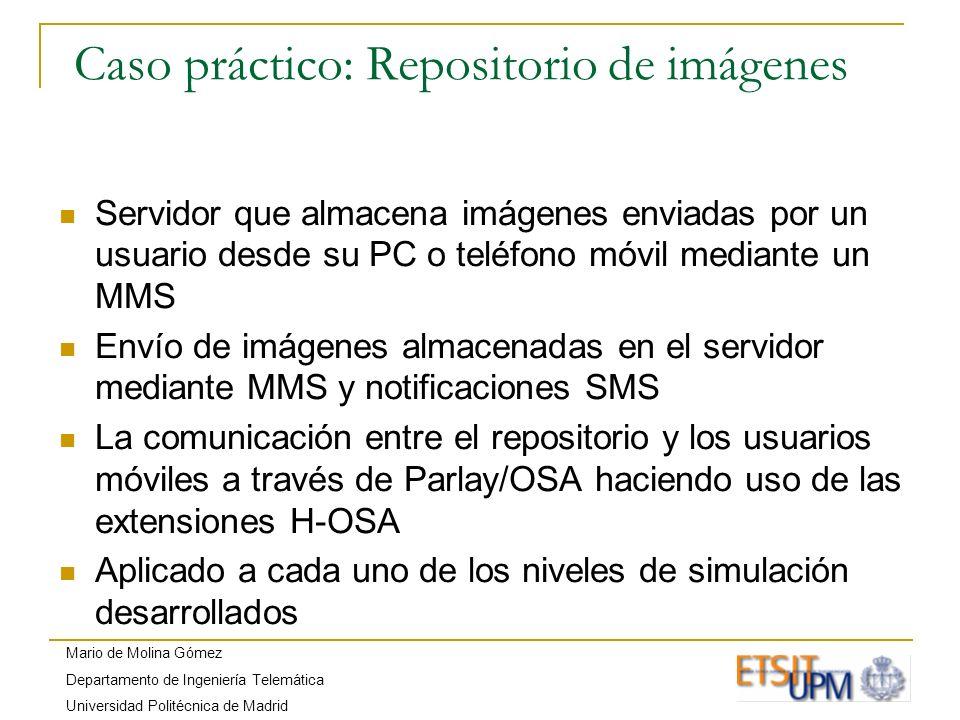 Mario de Molina Gómez Departamento de Ingeniería Telemática Universidad Politécnica de Madrid Aplicaciones desarrolladas (JavaSE) myAttGateway: Aplicación JavaSE que actúa de nodo central y se encarga de las labores del Parlay/OSA Gateway msgToUser: aplicación JavaSE para el envío de SMS/MMS a un móvil msgToWeb: aplicación JavaSE para la recepción de SMS/MMS en un servidor