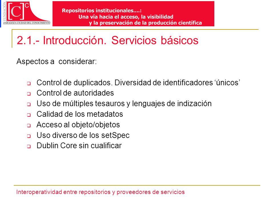 Interoperatividad entre repositorios y proveedores de servicios