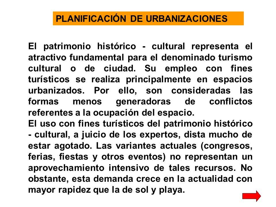El patrimonio histórico - cultural representa el atractivo fundamental para el denominado turismo cultural o de ciudad.