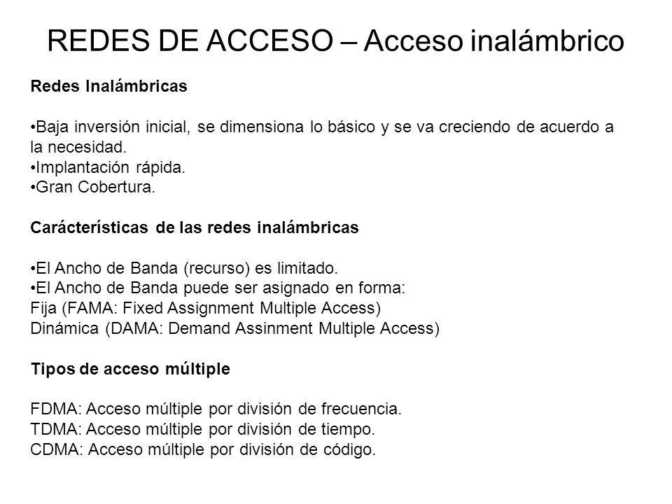 Redes Inalámbricas Baja inversión inicial, se dimensiona lo básico y se va creciendo de acuerdo a la necesidad.
