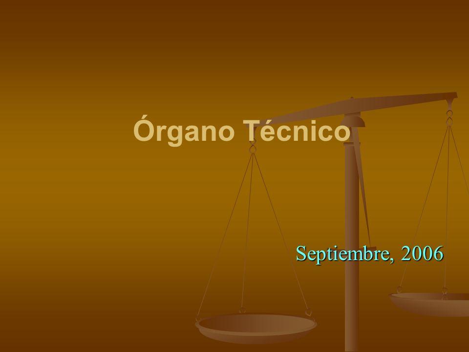 Órgano Técnico Septiembre, 2006