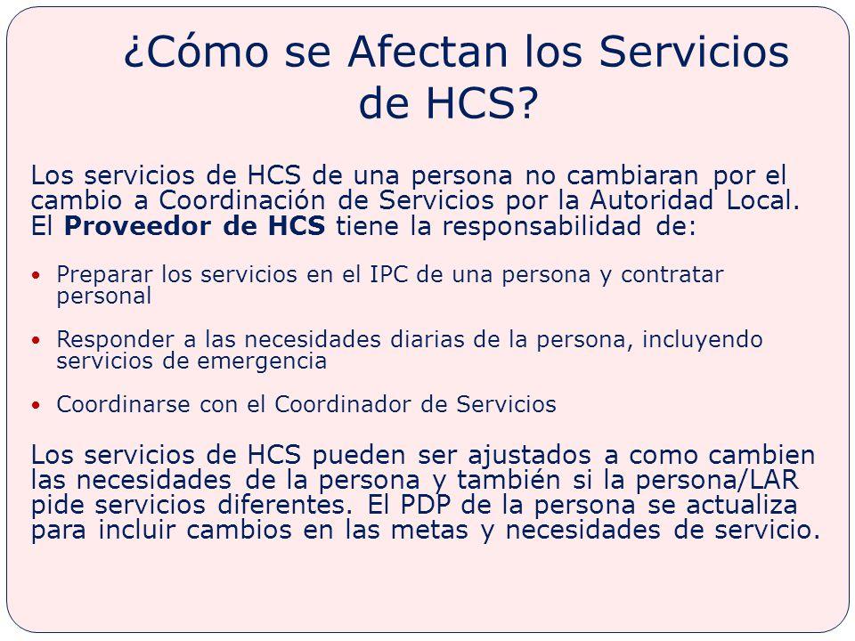 ¿Cómo se Afectan los Servicios de HCS.