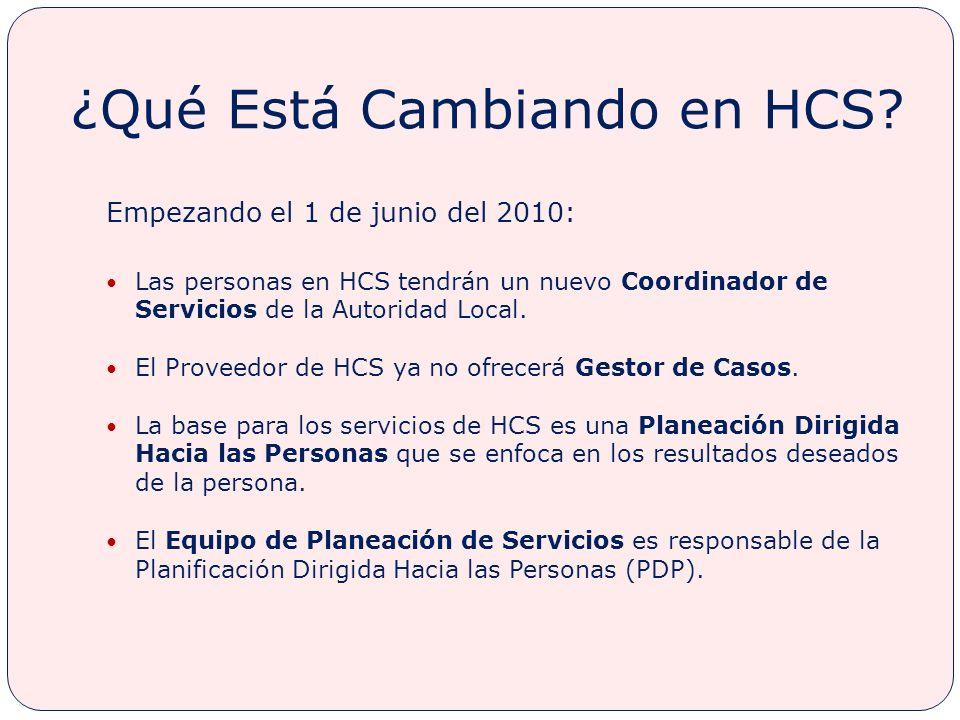 ¿Qué Está Cambiando en HCS.