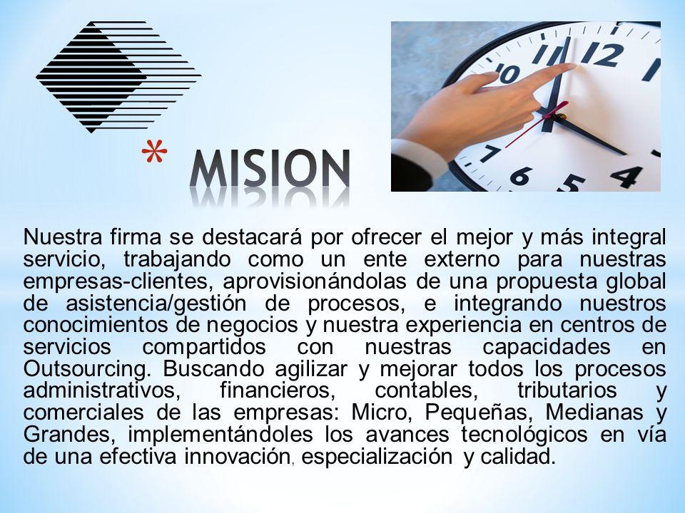 Proyectarnos, por los años, a través de un compromiso de éxitos compartidos y a la consecución de valores tangibles, ayudando a las organizaciones a instituir estrategias de crecimiento, servicios, tecnología y desarrollo, al implantar obligaciones de colaboración.
