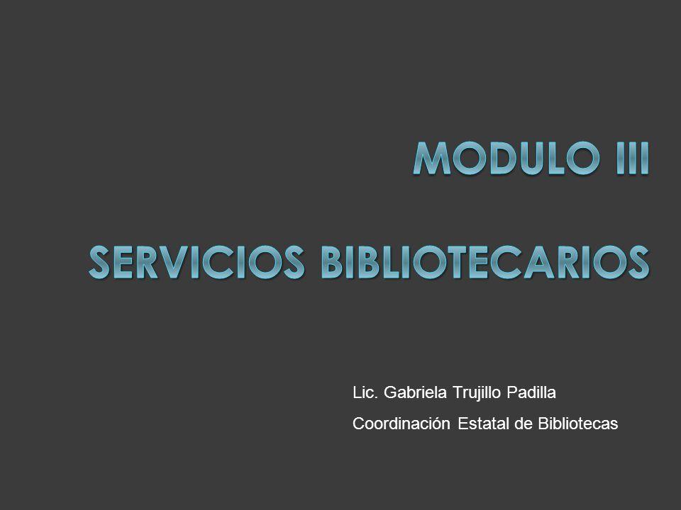 Lic. Gabriela Trujillo Padilla Coordinación Estatal de Bibliotecas
