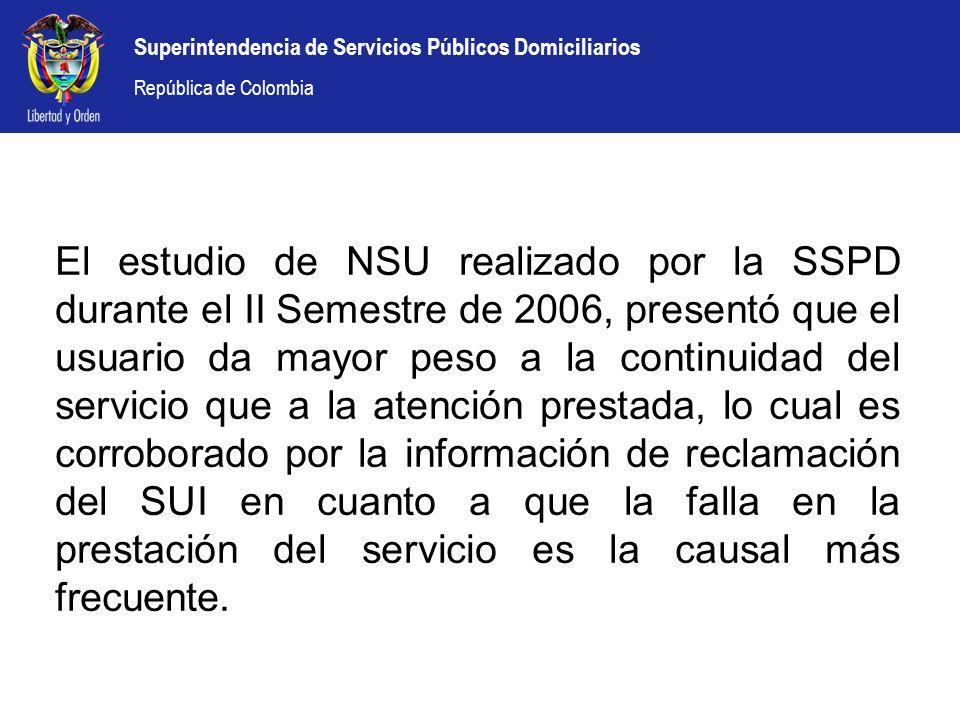 Superintendencia de Servicios Públicos Domiciliarios República de Colombia El estudio de NSU realizado por la SSPD durante el II Semestre de 2006, pre