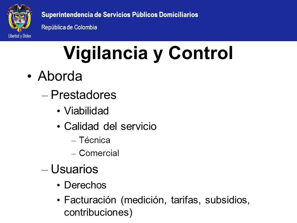 Superintendencia de Servicios Públicos Domiciliarios República de Colombia Aborda – Prestadores Viabilidad Calidad del servicio – Técnica – Comercial