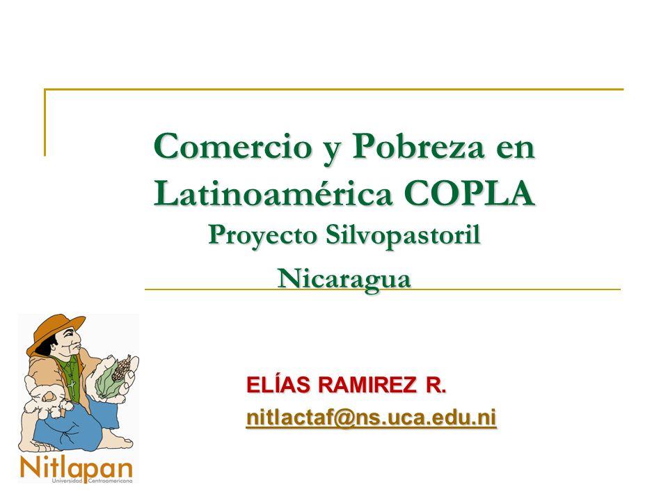Comercio y Pobreza en Latinoamérica COPLA Proyecto Silvopastoril Nicaragua ELÍAS RAMIREZ R.