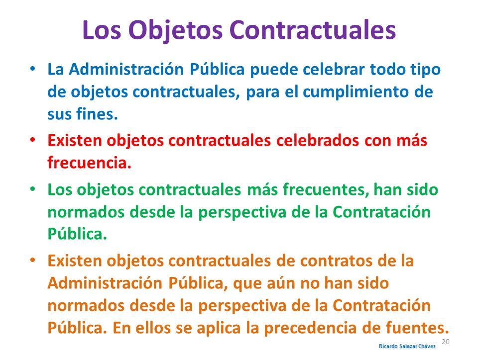 Los Objetos Contractuales La Administración Pública puede celebrar todo tipo de objetos contractuales, para el cumplimiento de sus fines. Existen obje