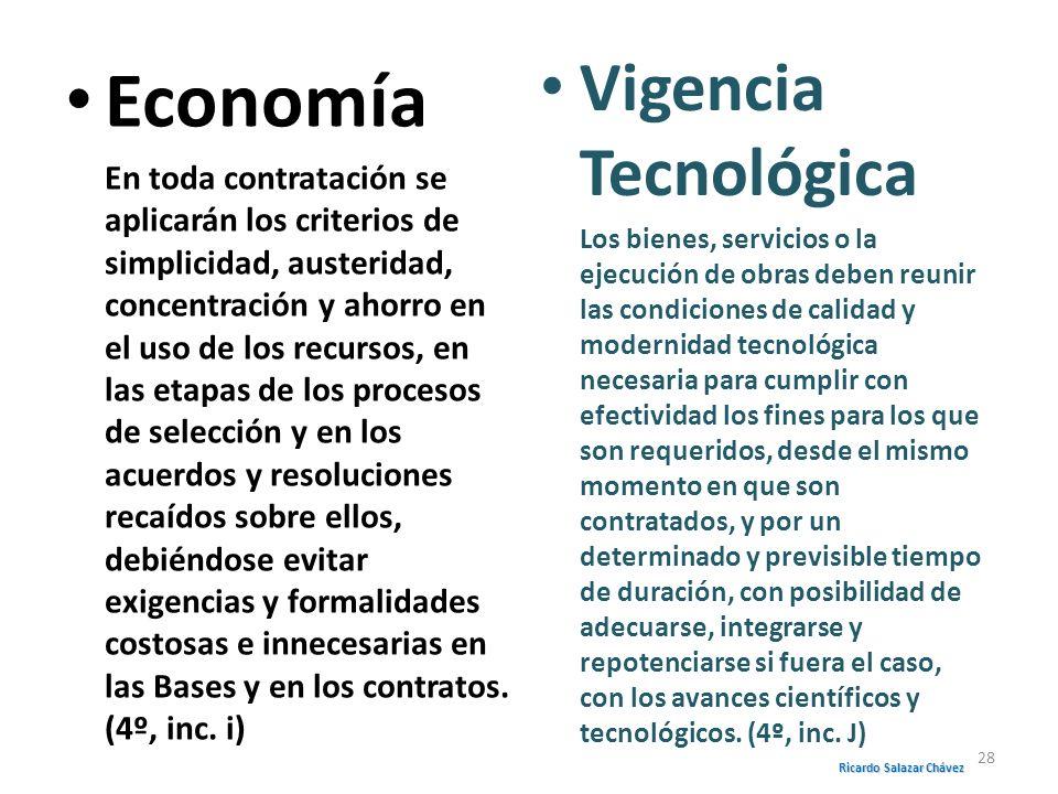 Economía En toda contratación se aplicarán los criterios de simplicidad, austeridad, concentración y ahorro en el uso de los recursos, en las etapas d