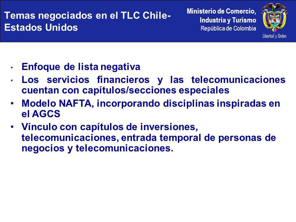 Ministerio de Comercio, Industria y Turismo República de Colombia Enfoque de lista negativa Los servicios financieros y las telecomunicaciones cuentan