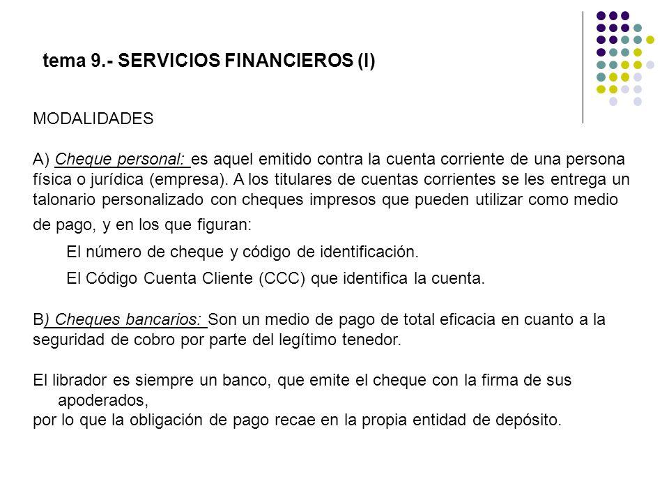 MODALIDADES A) Cheque personal: es aquel emitido contra la cuenta corriente de una persona física o jurídica (empresa). A los titulares de cuentas cor