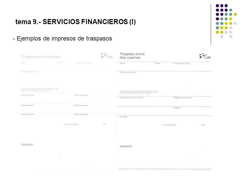 tema 9.- SERVICIOS FINANCIEROS (I) - Ejemplos de impresos de traspasos