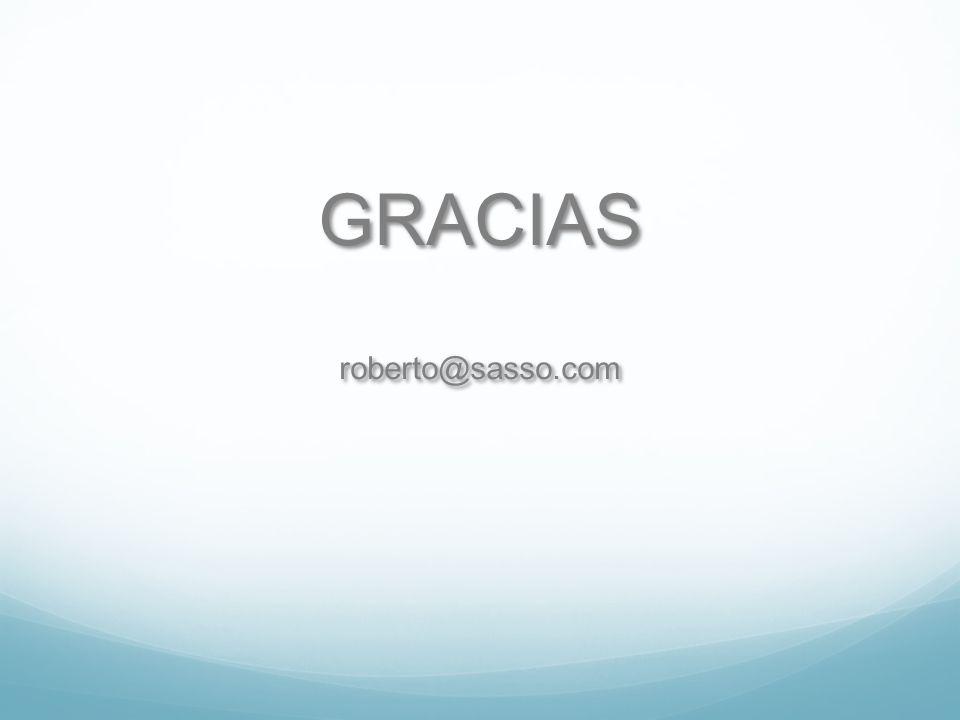 GRACIAS roberto@sasso.com GRACIAS roberto@sasso.com