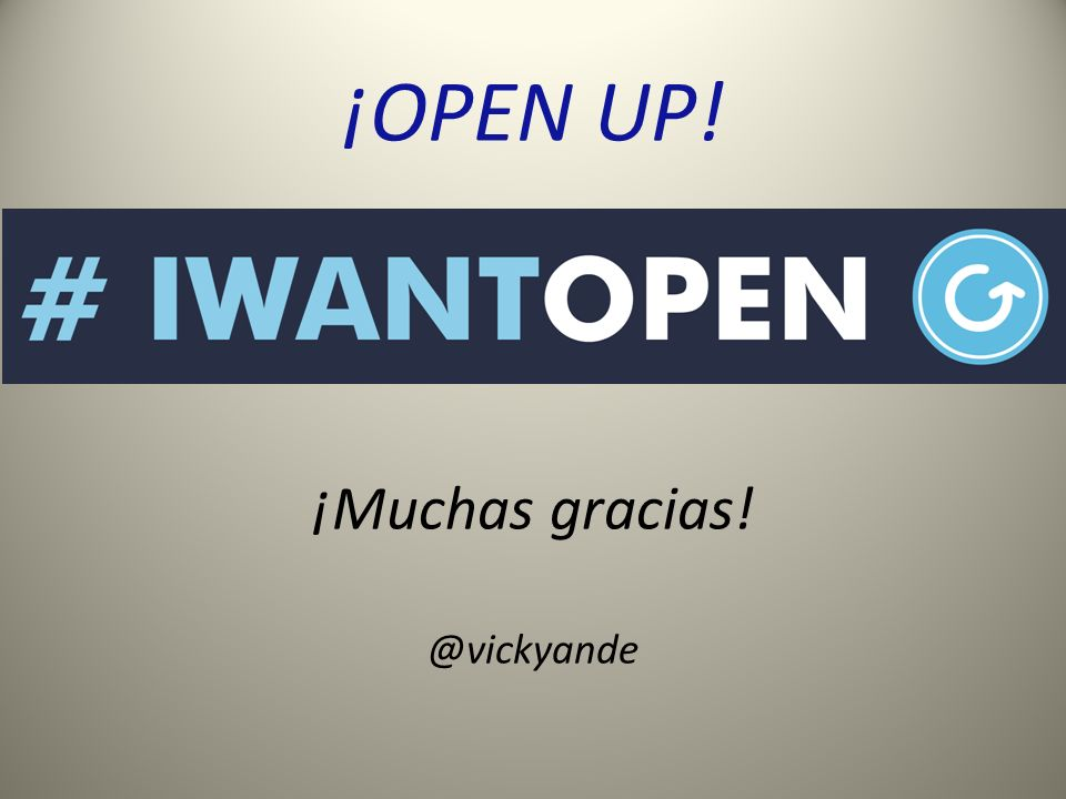 ¡OPEN UP! ¡Muchas gracias! @vickyande