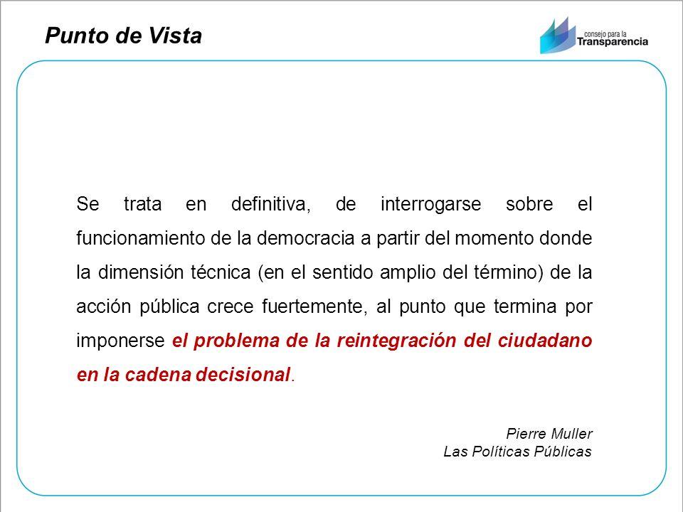 Punto de Vista Se trata en definitiva, de interrogarse sobre el funcionamiento de la democracia a partir del momento donde la dimensión técnica (en el