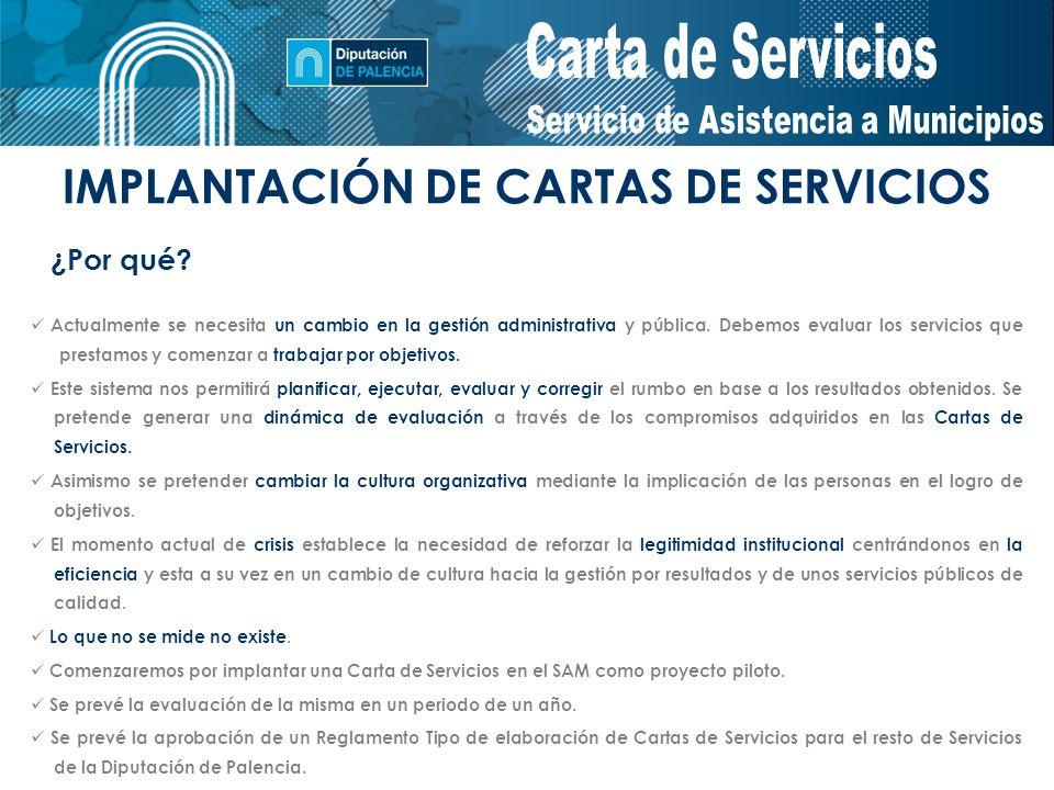 IMPLANTACIÓN DE CARTAS DE SERVICIOS ¿Por qué.