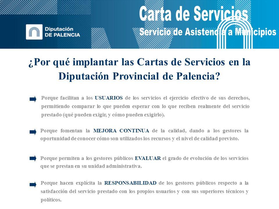 ¿Por qué implantar las Cartas de Servicios en la Diputación Provincial de Palencia.