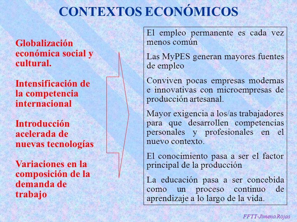 CONTEXTOS ECONÓMICOS Globalización económica social y cultural.