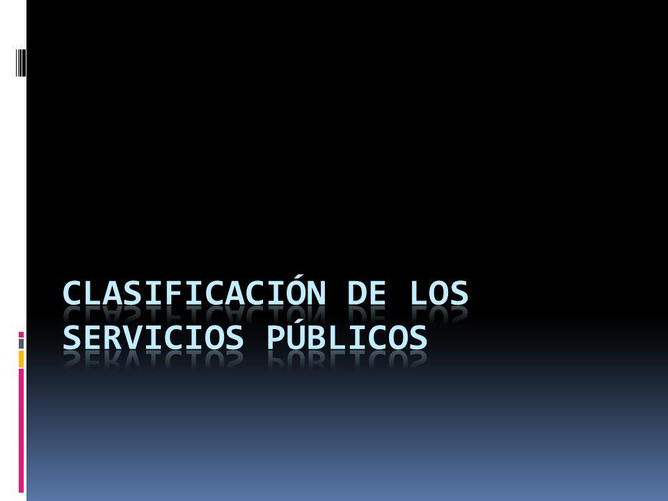 ESTATALES Los servicios públicos estatales son: EXCLUSIVOS, aquellos que no sean federales y que deben ser regulados por las legislaturas de los estados.