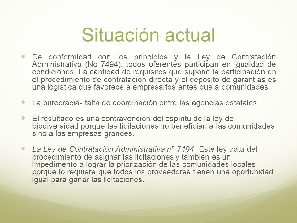 Situación actual De conformidad con los principios y la Ley de Contratación Administrativa (No 7494), todos oferentes participan en igualdad de condiciones.