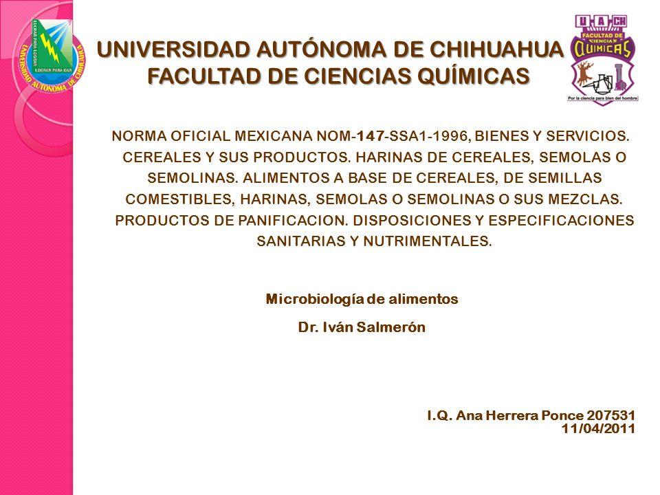 NORMA OFICIAL MEXICANA NOM-147-SSA1-1996, BIENES Y SERVICIOS. CEREALES Y SUS PRODUCTOS. HARINAS DE CEREALES, SEMOLAS O SEMOLINAS. ALIMENTOS A BASE DE