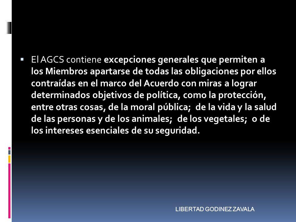 El AGCS contiene excepciones generales que permiten a los Miembros apartarse de todas las obligaciones por ellos contraídas en el marco del Acuerdo co