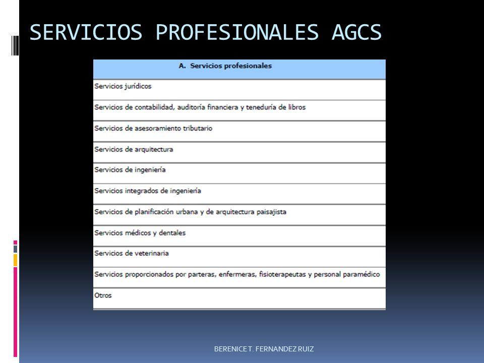 SERVICIOS PROFESIONALES AGCS BERENICE T. FERNANDEZ RUIZ